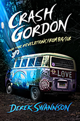Crash Gordon and the Revelations from Big Sur